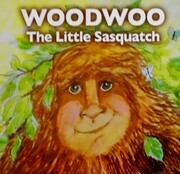 Cover art for Woodwoo the Little Sasquatch